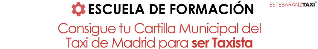 Formación Cartilla Municipal del taxi de Madrid